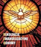 Rekolekcje Ewangelizacyjne Odnowy